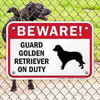 Beware! Guard Golden Retriever On Duty Sign