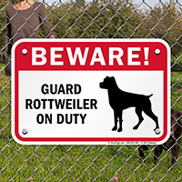 Beware! Guard Rottweiler On Duty Guard Dog Sign