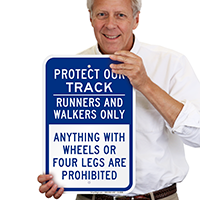 Protect Our Track Runners And Walkers Only Sign
