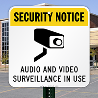 Security Notice - Audio And Video Surveillance Sign