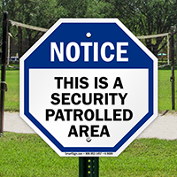 This is a security patrolled area sign