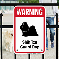 Warning Shih-Tzu Guard Dog Guard Dog Sign