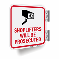 Shoplifters Will Be Prosecuted Camera Sign
