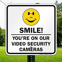 Smile You're On Video Security Cameras Sign