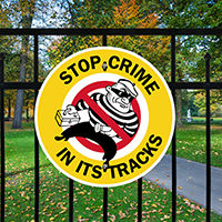 Stop Crime In Tracks Sign