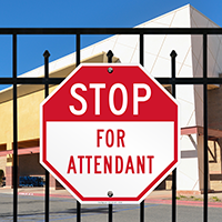STOP For Attendant Signs