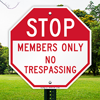 STOP: Members Only, No Trespassing Sign