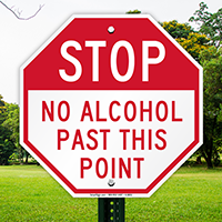 STOP, No Alcohol Past this Point Sign