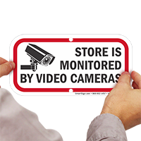 Store Is Monitored By Video Cameras Sign