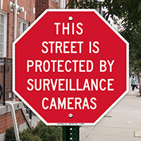 This Street Is Protected By Surveillance Cameras Sign
