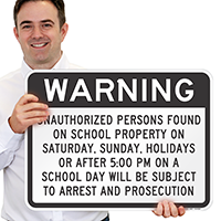 Warning Unauthorized Persons Subject To Arrest Sign