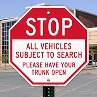 Stop Vehicles Subject To Search Sign