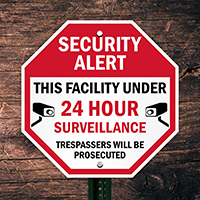 24 Hour Surveillance Sign