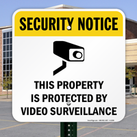 Property Protected by Video Surveillance Security Sign