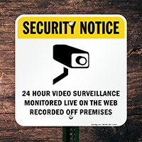 Video Surveillance Monitored Sign