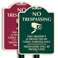 No Trespassing, Video Surveillance Sign, Trespassers Prosecuted