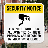 Security Notice - Video Surveillance (With Graphic) Sign