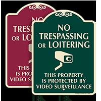 No Trespassing Or Loitering Video Surveillance SignatureSign
