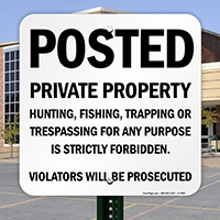 Violators Will Be Prosecuted - Private Property Sign