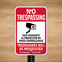 Virginia Property Is Protected By Video Surveillance Sign