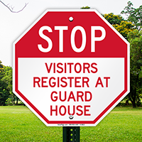 Stop Visitors Register At Guard House Sign
