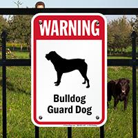 Warning Bulldog Guard Dog Guard Dog Sign