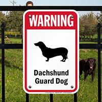 Warning Dachshund Guard Dog Guard Dog Sign