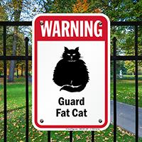 Warning Guard Fat-Cat Guard Cat Sign