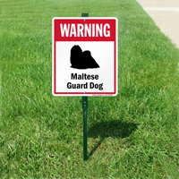 Warning Maltese Guard Dog LawnBoss Sign