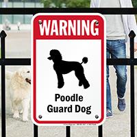 Warning Poodle Guard Dog Guard Dog Sign
