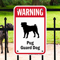 Warning Pug Guard Dog Guard Dog Sign