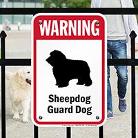 Warning Sheepdog Guard Dog Guard Dog Sign