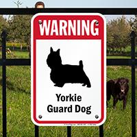 Warning Yorkie Guard Dog Guard Dog Sign