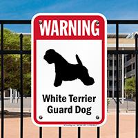 Warning White Terrier Guard Dog Guard Dog Sign