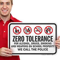 Zero Tolerance For Alcohol Smoking On School Sign