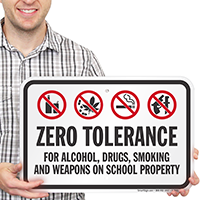 Zero Tolerance For Drugs Weapons On School Sign