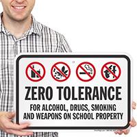 Zero Tolerance For Drugs Weapons On School Sign