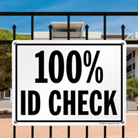 ID Check Security Sign