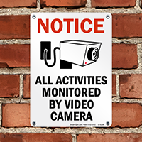Notice All Activities Monitored Sign