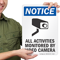 Notice All Activities Monitored By Video Sign