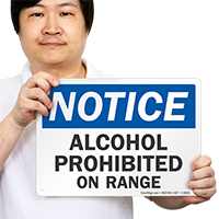 OSHA Alcohol Prohibited On Range Sign