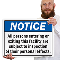 All Persons Are Subject To Inspection Sign
