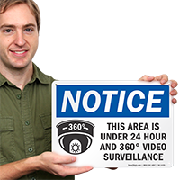 Area Under 24 Hour Video Surveillance Sign
