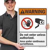 Do Not Enter Unless Authorized Warning Sign