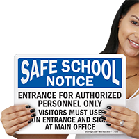 Entrance For Authorized Personnel Only School Sign