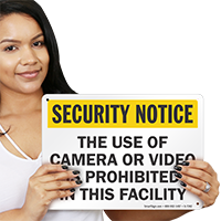 Use Of Camera Or Video Is Prohibited Sign