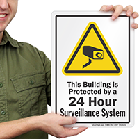 Building Protected By 24 Hour Surveillance Security Sign