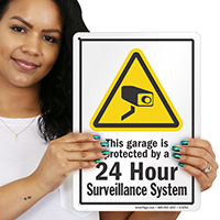 Garage protected 24 Hour Surveillance System Sign