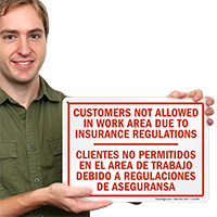 Bilingual Customer Not Allowed In Work Area Sign