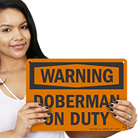Doberman On Duty OSHA Warning Sign